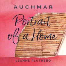 Auchmar Portrait of a Home by Leanne Pluthero