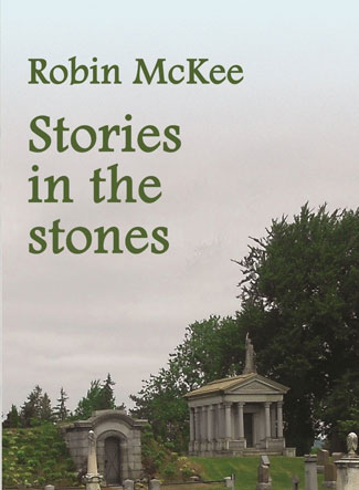 Stories in the Stones by Robin McKee